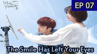 The-Smile-Has-Left-Your-Eyes-Ep-7