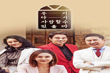 Can We Love Again Episode 10