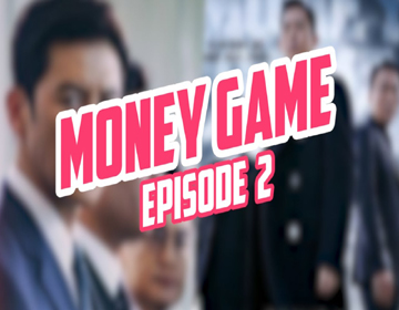 Money Game Episode