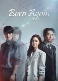 Born Again Episode 1