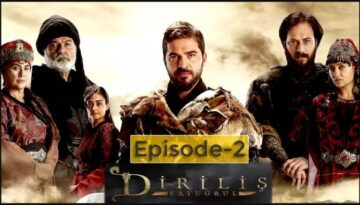 Ertugrul Ghazi Season 1 Episode 2