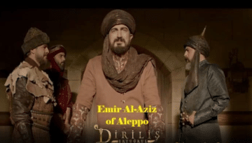 History of Emir Al-Aziz of Aleppo in Dirilis Ertugrul Season